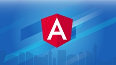 Angular 7 (formerly Angular 2) – The Complete Guide