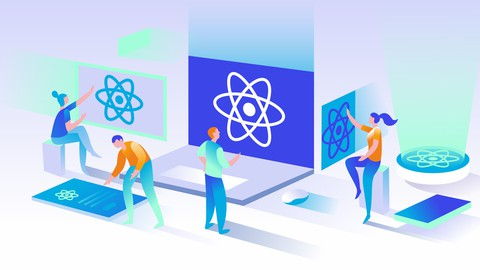 Learn ReactJs from Scratch with 4 Hands-on-Projects