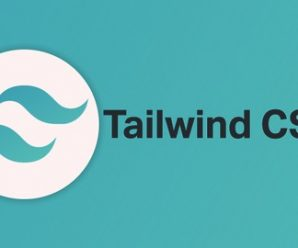 Tailwind CSS : The Complete Guide ( Project Included )